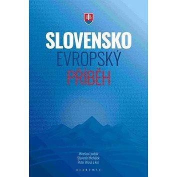 Slovensko Evropský příběh (978-80-200-2882-2)
