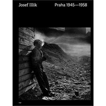 Praha 1945 - 1958 (978-80-257-2645-7)