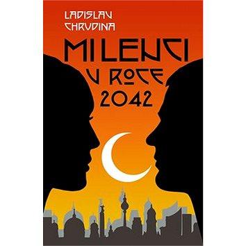 Milenci v roce 2042 (978-80-88287-55-1)