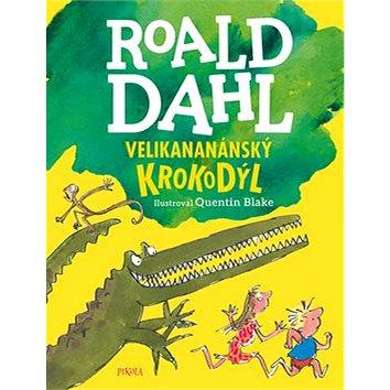 Velikananánský krokodýl (978-80-7617-184-8)