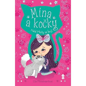 Malá Misty se bojí: Mína a kočky (978-80-7617-180-0)