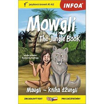 Mowgli The Junge Book/Mauglí Kniha džunglí: A1-A2 (978-80-7547-338-7)