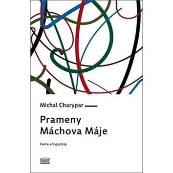 Prameny Máchova Máje (978-80-7470-212-9)