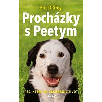 Procházky s Peetym: Pes, který mi zachránil život (978-80-249-3779-3)