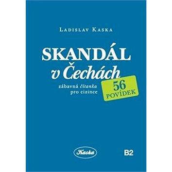 Skandál v Čechách: Zábavná čítanka pro cizince (978-80-270-4972-1)
