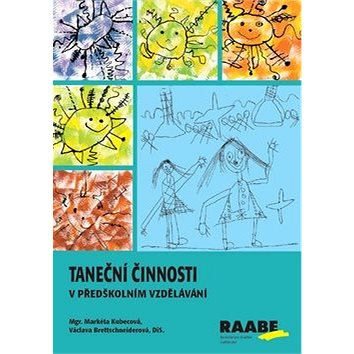 Taneční činnosti v předškolním vzdělávání (978-80-7496-386-5)