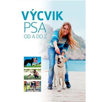 Výcvik psa: od A do Z (978-80-88213-73-4)