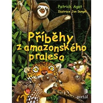 Příběhy z amazonského pralesa (978-80-262-1471-7)