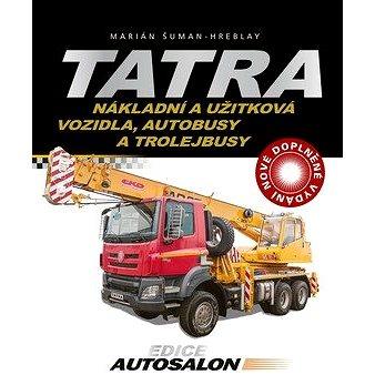 Tatra Nákladní a užitková vozidla, autobusy a trolejbusy (978-80-264-2400-0)