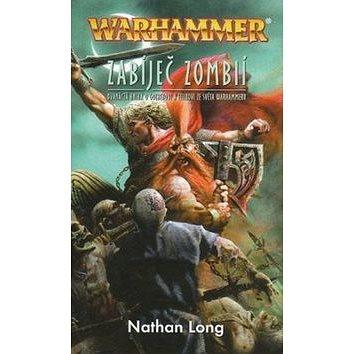 Warhammer Zabíječ zombií (978-80-7332-169-7)