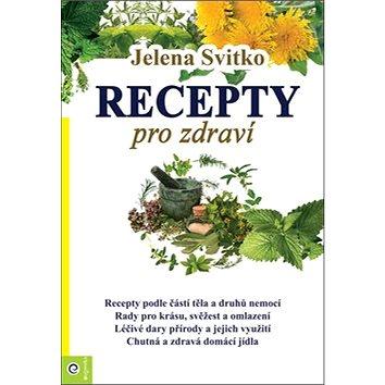 Recepty pro zdraví (978-80-8100-577-0)