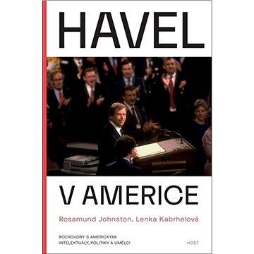 Havel v Americe: Rozhovory s americkými intelektuály, politiky a umělci (978-80-7577-823-9)