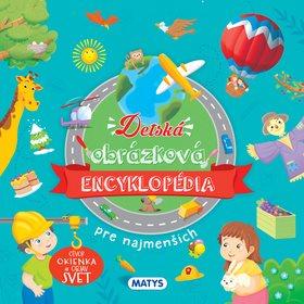 Detská obrázková encyklopédia pre najmenších: Otvor okienko a objav svet (978-80-8088-559-5)