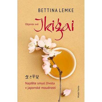 Ikigai: Najděte smysl života v japonské moudrosti (978-80-204-4844-6)