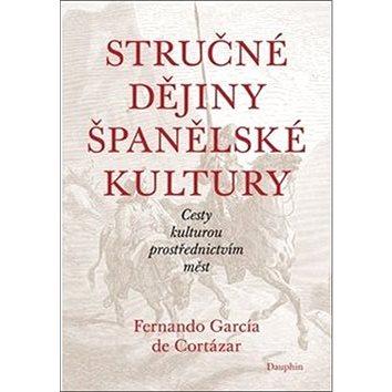 Stručné dějiny španělské kultury (978-80-7272-764-3)