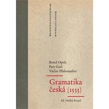 Gramatika česká (1533) (978-80-7470-232-7)