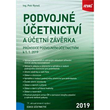 Podvojné účetnictví a účetní závěrka: Průvodce podvojným účetnictvím k 1. 1. 2019 (978-80-7554-192-5)