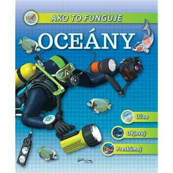 Ako to funguje Oceány (978-80-8204-018-3)