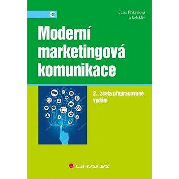 Moderní marketingová komunikace: 2., zcela přepracované vydání (978-80-271-0787-2)