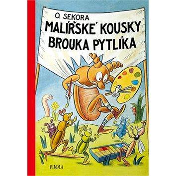 Malířské kousky brouka Pytlíka (978-80-7617-327-9)