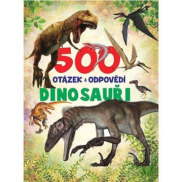 500 otázek a odpovědí Dinosauři (978-80-7567-417-3)