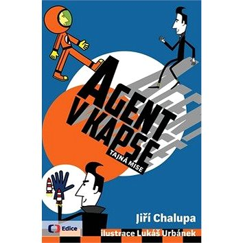 Agent v kapse Tajná mise (978-80-7448-084-3)