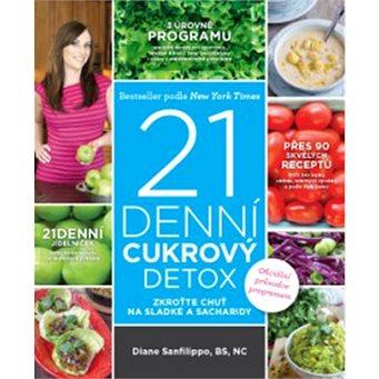 21denní cukrový detox: Zkroťte chuť na sladké a sacharidy (978-80-7554-204-5)