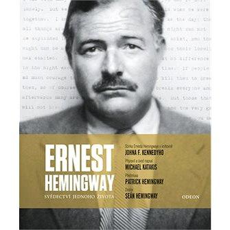 Ernest Hemingway Svědectví jednoho života (978-80-207-1886-0)