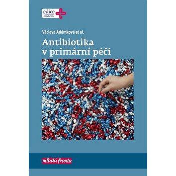 Antibiotika v primární péči (978-80-204-5247-4)