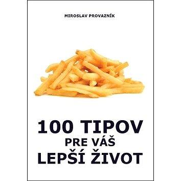 100 tipov pre váš lepší život (978-80-973205-0-8)