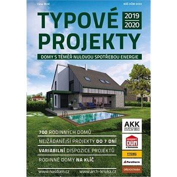 Náš dům XXXV Typové projekty 2019: Domy s téměř nulovou spotřebou energií (978-80-907154-1-7)