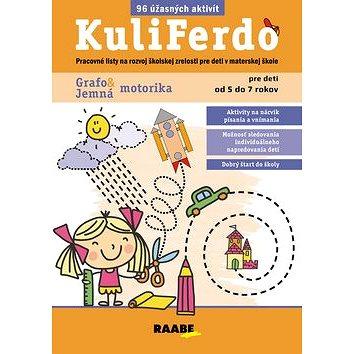 89f60d2ea KuliFerdo Jemná Grafomotorika: Pracovné listy na rozvoj školskej zrelosti  pre deti v materskej škole (