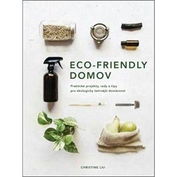 Eco-friendly domov (978-80-7585-741-5)