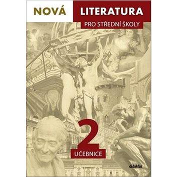 Nová literatura pro střední školy 2 učebnice (978-80-7358-311-8)