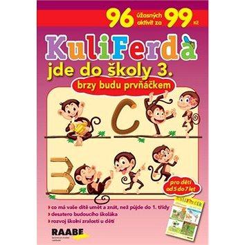 KuliFerda jde do školy 3.: Brzy budu prvňáčkem (978-80-7496-436-7)