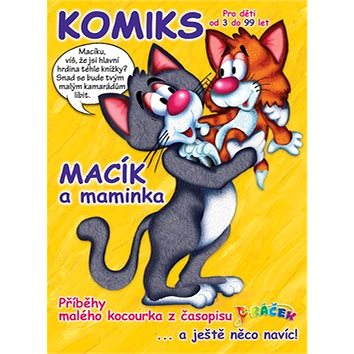 Macík a maminka: Komiksové příběhy malého kocourka (978-80-270-5317-9)