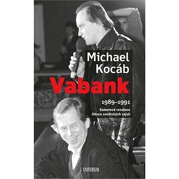 Vabank 1989-1991: Sametová revoluce, Odsun sovětských vojsk (978-80-7617-844-1)