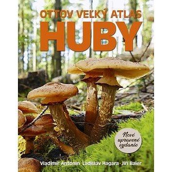 Ottov veľký atlas Huby (978-80-7451-789-1)