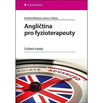 Angličtina pro fyzioterapeuty: Cvičení a testy (978-80-271-0578-6)