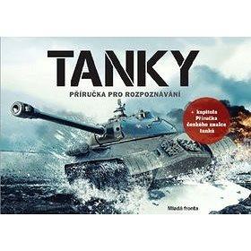 Tanky: Příručka pro rozpoznávání (978-80-204-5310-5)