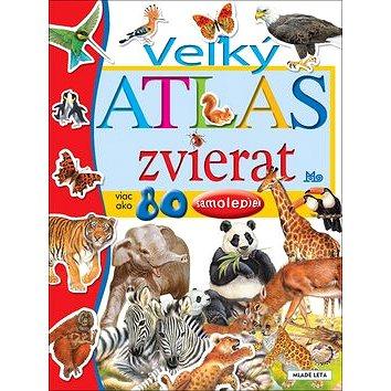 Veľký atlas zvierat: viac ako 80 samolepiek (978-80-10-03608-0)