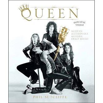 Queen: Největší ilustrovaná historie králů rocku (978-80-7529-821-8)