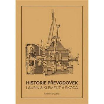 Historie převodovek Laurin & Klement a Škoda (978-80-906693-4-5)