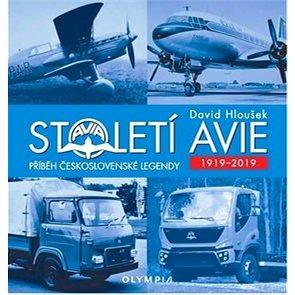 Století Avie 1919 - 2019: Příběh československé legendy (978-80-7376-577-4)
