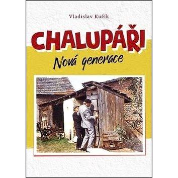 Chalupáři Nová generace (978-80-7376-579-8)