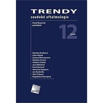 Trendy soudobé oftalmologie: Svazek 12 (978-80-7492-425-5)
