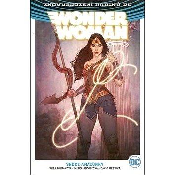 Wonder Woman Srdce Amazonky (978-80-7449-763-6)