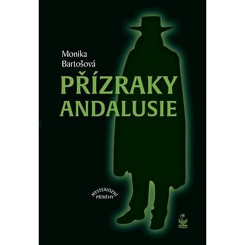 Přízraky Andalusie (978-80-7229-687-3)