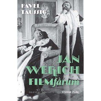 Jan Werich FILMfárum (978-80-7473-916-3)