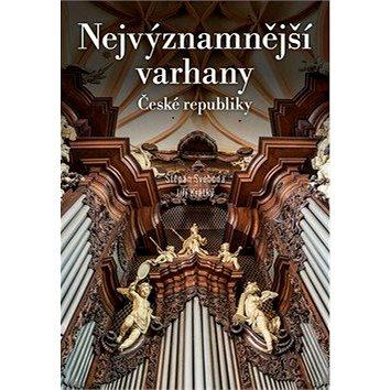 Nejvýznamnější varhany České republiky (978-80-264-2859-6)